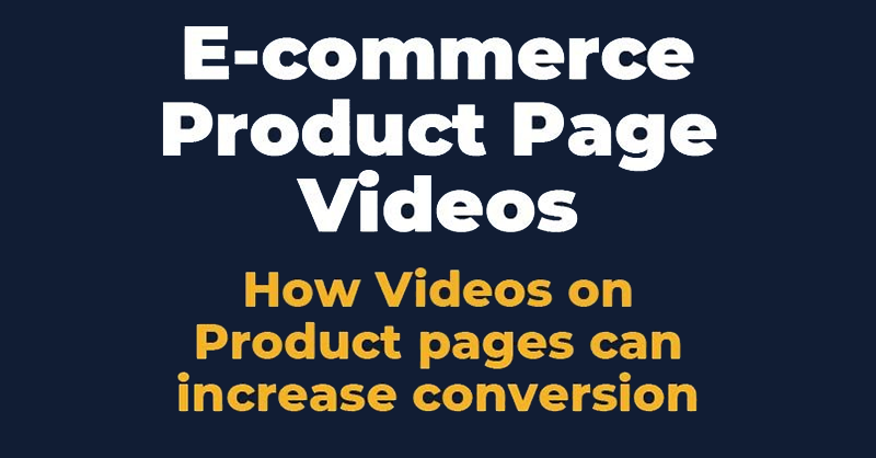 How videos on product pages can increase conversions